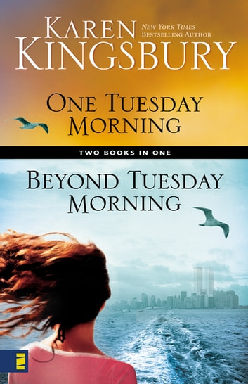 One Tuesday Morning / Beyond Tuesday Morning Compilation Limited Edition ebook by Karen Kingsbury