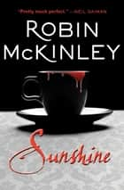 Sunshine eBook von Robin McKinley