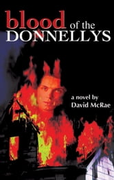 Blood of the Donnellys ebook by David McRae