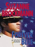 Forever Blue ebook by Suzanne Brockmann