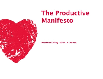 The Productive Manifesto ebook by Tara Rodden Robinson