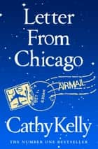 Letter from Chicago (Short Story) ebook by
