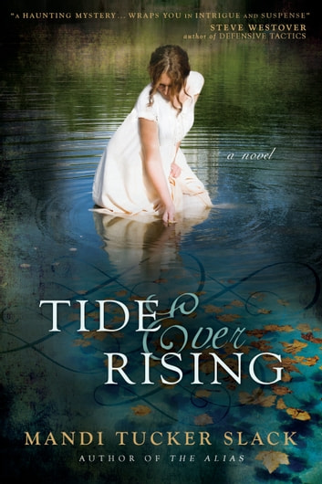 Tide Ever Rising ebook by Mandi Tucker Slack