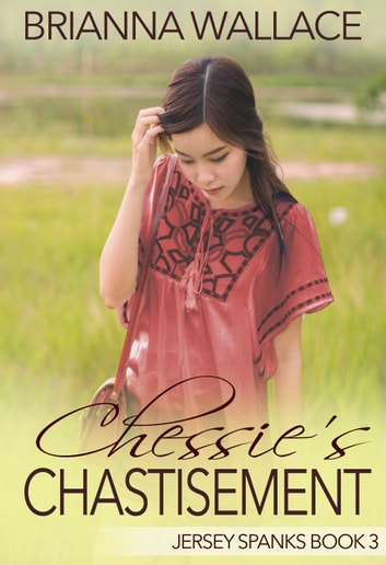 Chessie's Chastisement ebook by Brianna Wallace