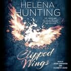 Clipped Wings audiobook by Helena Hunting
