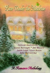 Love Under the Mistletoe ebook by Deborah MacGillivray