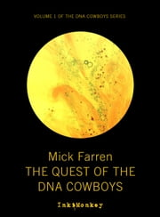 The Quest of the DNA Cowboys ebook by Mick Farren
