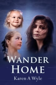 Wander Home ebook by Karen A. Wyle
