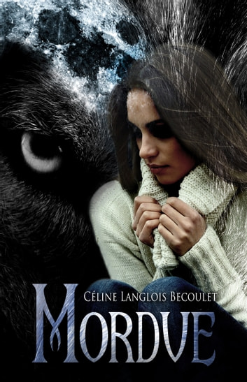 Mordue eBook by Céline LANGLOIS BECOULET