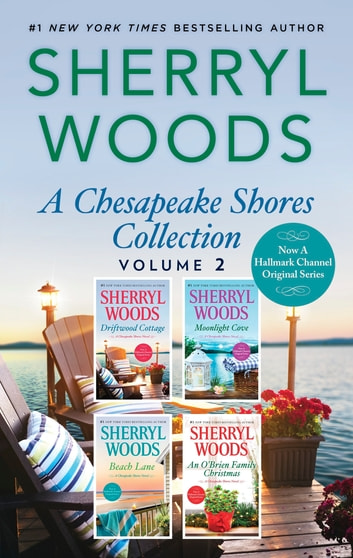 A Chesapeake Shores Collection Volume 2 - Driftwood Cottage\Moonlight Cove\Beach Lane\An O'Brien Family Christmas eBook by Sherryl Woods
