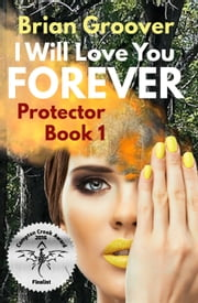 I Will Love You Forever ebook by Brian H Groover
