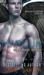 Marcun - Sky Warriors ebook by Sadie Carter