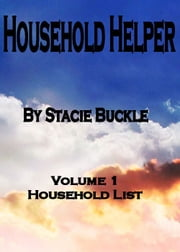 Household Helper vol 1 Household List ebook by Stacie Buckle
