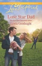 Lone Star Dad ebook by