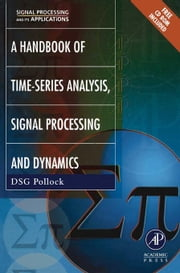 Handbook of Time Series Analysis, Signal Processing, and Dynamics ebook by Pollock, D. S.G.