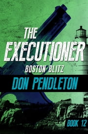 Boston Blitz ebook by Don Pendleton