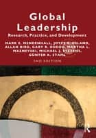 Global Leadership 2e - Research, Practice, and Development ebook by Joyce Osland, Allan Bird, Gary R. Oddou,...