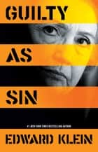 Guilty as Sin ebook by Edward Klein