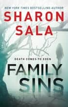 Family Sins ebook by Sharon Sala