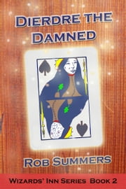 Deirdre the Damned ebook by Rob Summers