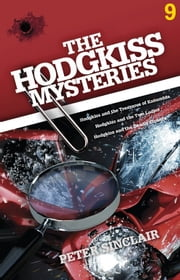 The Hodgkiss Mysteries Volume Nine ebook by Peter Sinclair