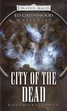 City of the Dead ebook by Rosemary Jones