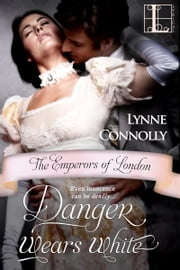 Danger Wears White ebook by Lynne Connolly