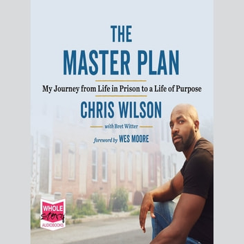 The Master Plan audiobook by Chris Wilson,Bret Witter