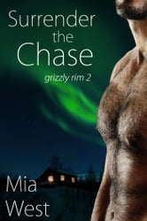 Surrender the Chase ebook by Mia West