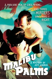 Malibu Palms ebook by Jeff Andrus