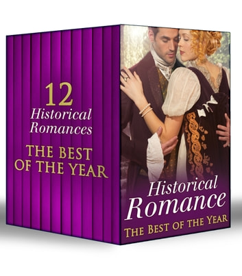 Historical Romance - The Best of the Year (Mills & Boon e-Book Collections) ebook by Anne Herries,Sarah Mallory,Blythe Gifford,Louise Allen,Helen Dickson,Sophia James,Diane Gaston,Janice Preston,Margaret McPhee,Carole Mortimer,Ann Lethbridge,Denise Lynn