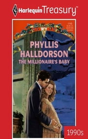 The Millionaire's Baby ebook by Phyllis Halldorson