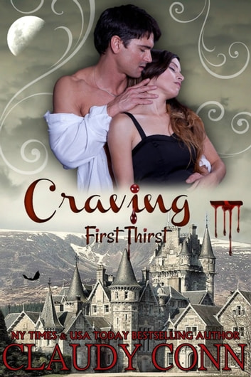 Craving-First Thirst ebook by Claudy Conn