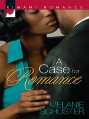 A Case for Romance ebook by Melanie Schuster
