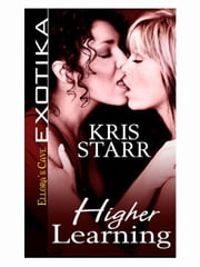 Higher Learning ebook by Kris Starr