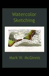 Watercolor Sketching ebook by Mark McGinnis