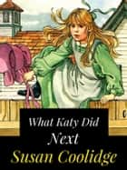 What Katy Did Next ebook by