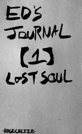 Ed's Journal [1] Lost Soul ebook by Edge Celize