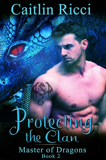 Protecting the Clan ebook by Caitlin Ricci