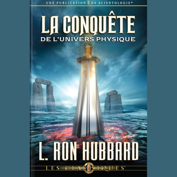 Conquest of the Physical Universe (FRENCH) audiobook by L. Ron Hubbard