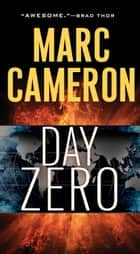 Day Zero ebook by Marc Cameron