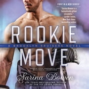 Rookie Move audiobook by Sarina Bowen