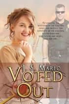 Voted Out ebook by J.S. Marlo