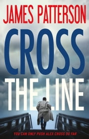 Cross the Line ebook by James Patterson