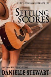 Settling Scores ebook by Danielle Stewart