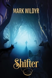 Shifter ebook by Mark Wildyr