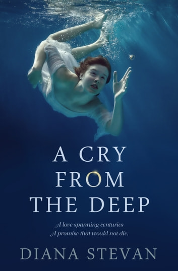 A CRY FROM THE DEEP ebook by Diana Stevan