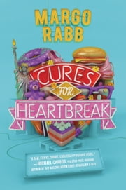 Cures for Heartbreak ebook by Margo Rabb