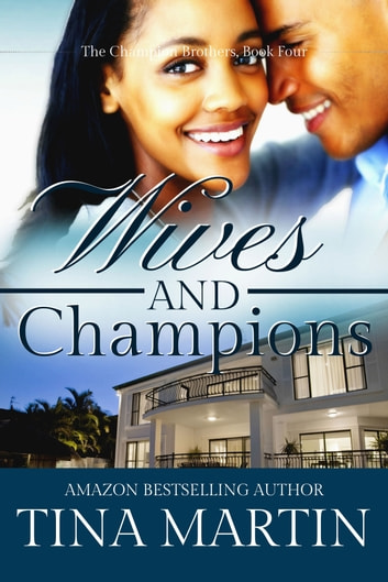 Wives And Champions ebook by Tina Martin