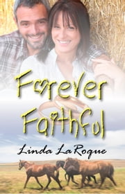 Forever Faithful ebook by Linda LaRoque